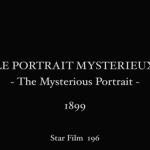 The Mysterious Portrait, 1899