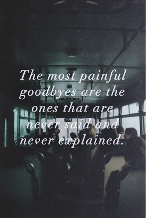 Most painful good bye