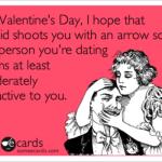 Cupid shoots you with an arrow