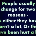 The reasons people change themselves