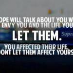 Don't let affect people influence you