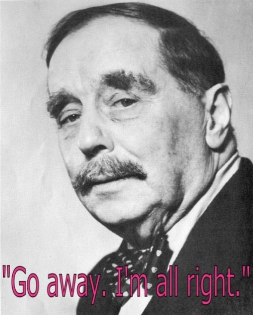 H.G. Wells last words of famous people