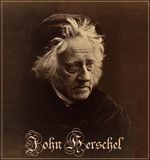 John Herschel (7 March 1792 – 11 May 1871)