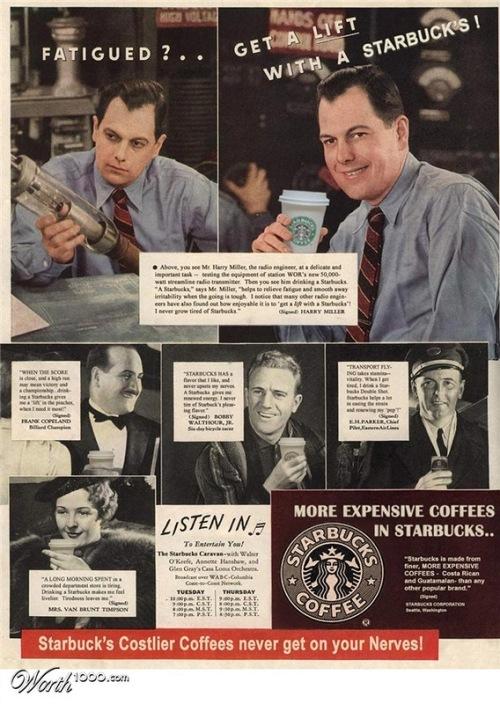 Starbucks costlier coffees. Absurd Vintage Ads