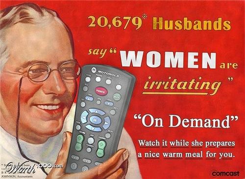 Women are irritating. Absurd Vintage Ads