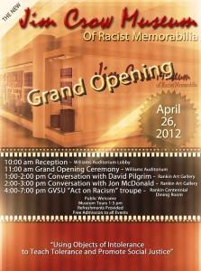 The Jim Crow Museum of Racist Memorabilia opens April 26