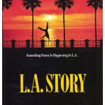 Movie Poster to 1991 American romantic comedy film 'L.A. Story', written and starring by Steve Martin, and directed by Mick Jackson