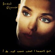 I Do Not Want What I Haven't Got (1990)