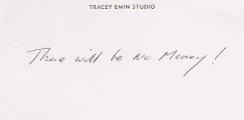 New money from the newspapers The Guardian. There will no money by Tracey Emin