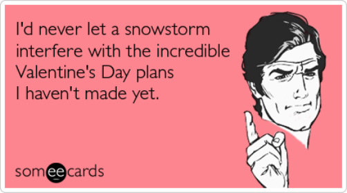 Never let a snowstorm interfere