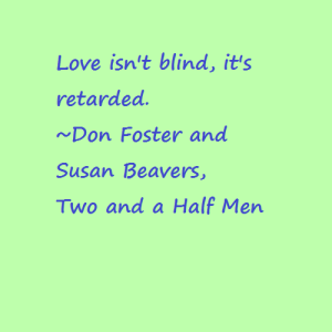 Blind and retirded - love
