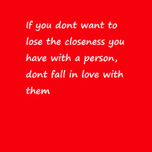 Don't fall in love