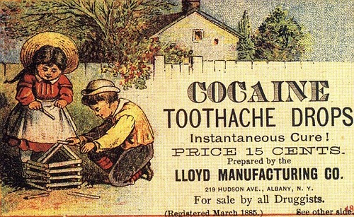 Cocaine toothache drops, Vintage adverts that would never be allowed today