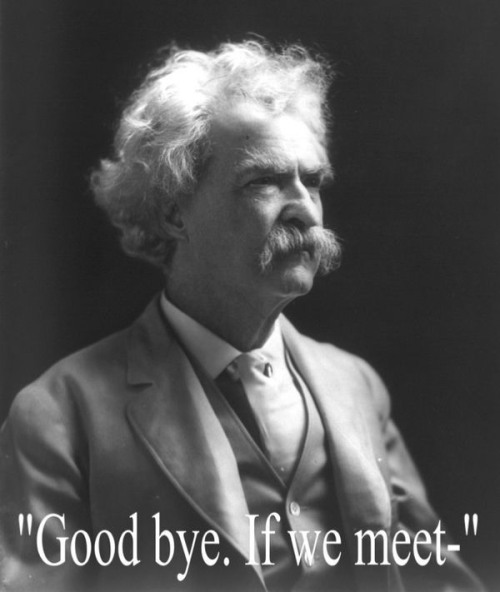 Mark Twain  (November 30, 1835 – April 21, 1910),  American author and humorist