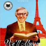 We'll always have Paris. Ray Bradbury