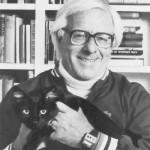 With a black cat. Ray Bradbury