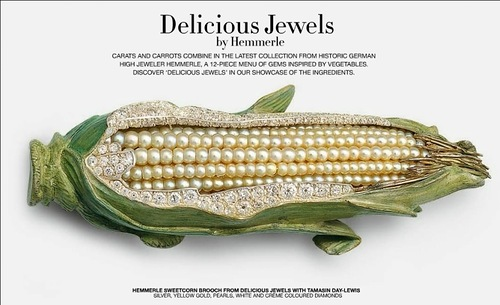 Corn, Vegetable and fruit jewelry by Hemmerle and de Grisogono