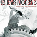 Modern Times by Charlie Chaplin is still modern