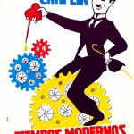 One of the movie posters of the time. 1936 comedy film written and directed by Charlie Chaplin
