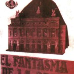 El Fantasma De La Opera – Phantom of the opera poster