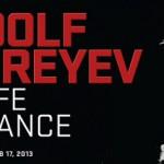October 6, 2012- February 17, 2013. 20th anniversary of Rudolf Nureyevs death