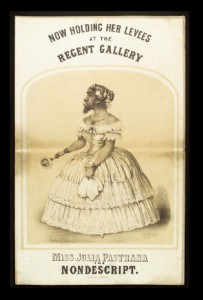 """Miss Julia Pastrana, the Nondescript. Now holding her levees at the Regent Gallery"""" Colour Lithograph By: Regent Gallery (Regent Street, London, England)"""