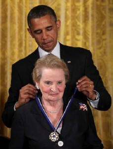Former U.S. Secretary of State Madeleine Albright is presented with a Presidential Medal of Freedom by U.S. President Barack Obama during an East Room event May 29, 2012 at the White House in Washington, DC. The Medal of Freedom, the nation?s highest civilian honor, is presented to individuals who have made especially meritorious contributions to the security or national interests of the United States, to world peace, or to cultural or other significant public or private endeavors.
